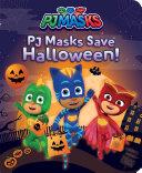 PJ Masks Save Halloween! Pdf/ePub eBook