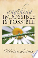 Anything Impossible Is Possible Book PDF