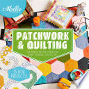 Mollie Makes  Patchwork   Quilting