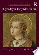 Hybridity in Early Modern Art