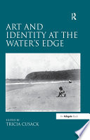 Art And Identity At The Water S Edge