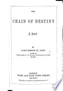 The Chain of Destiny  a Novel