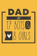 DAD of 17 BOYS   8 GIRLS