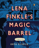 Lena Finkle s Magic Barrel