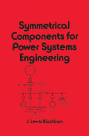 Symmetrical Components for Power Systems Engineering Pdf/ePub eBook