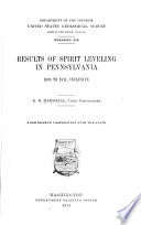 Results of Spirit Leveling in Pennsylvania  1899 to 1911  Inclusive