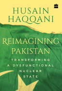 Reimagining Pakistan: Transforming a Dysfunctional Nuclear State [Pdf/ePub] eBook