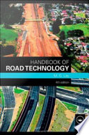 """""""Handbook of Road Technology, Fourth Edition"""" by M. G. Lay"""