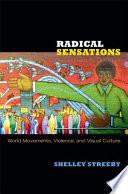 Radical Sensations