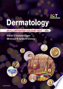 """Dermatology E-Book: An Illustrated Colour Text"" by David Gawkrodger, Michael R Ardern-Jones"