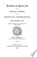 Resolutions And Private Acts Of The General Assembly Of The State Of Connecticut