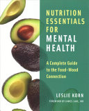 Nutrition Essentials For Mental Health And The Good Mood Kitchen Two Book Set