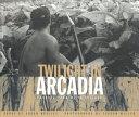 Twilight in Arcadia