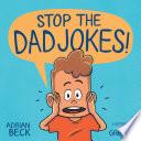Stop the Dad Jokes