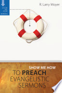 Show Me How to Preach Evangelistic Sermons Book
