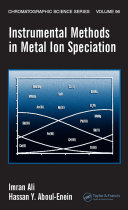 Instrumental Methods in Metal Ion Speciation