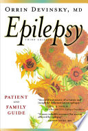 """Epilepsy: A Patient and Family Guide"" by Orrin Devinsky, MD"