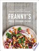 Franny s  Simple Seasonal Italian Book PDF