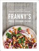 Franny's: Simple Seasonal Italian [Pdf/ePub] eBook
