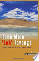 Tenu Main  Leh  Javanga   Journey of 8 ordinary men