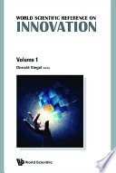 World Scientific Reference On Innovation, The (In 4 Volumes)