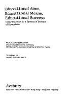 Educational Aims Educational Means Educational Success