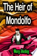 The Heir of Mondolfo