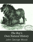 The Boy's Own Natural History