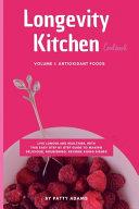 Longevity Kitchen Cookbook Book