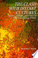 Clash with Distant Cultures  The