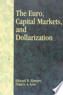 The Euro, Capital Markets, and Dollarization