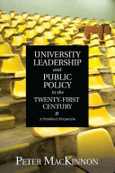 University Leadership and Public Policy in the Twenty First Century