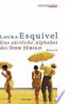 Das zärtliche Alphabet des Don Júbilo
