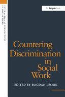 Countering Discrimination in Social Work