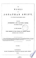 The works of Jonathan Swift, containing papers not hitherto publ. With memoir of the author by T. Roscoe