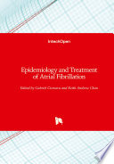 Epidemiology And Treatment Of Atrial Fibrillation Book PDF