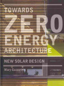 Towards Zero-Energy Architecture