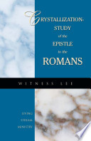 The Crystallization Of The Epistle To The Romans