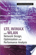 LTE  WiMAX and WLAN Network Design  Optimization and Performance Analysis Book