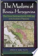 The Muslims Of Bosnia Herzegovina