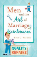 Men And The Art Of Marriage Maintenance