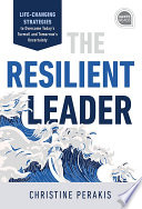 The Resilient Leader Book