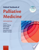 """Oxford Textbook of Palliative Medicine"" by Nathan Cherny, Marie Fallon, Stein Kaasa, Russell K. Portenoy, David C. Currow"