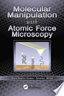 Molecular Manipulation with Atomic Force Microscopy