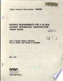 Science Requirements for a Global Change Technology Architecture Trade Study