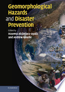 Geomorphological Hazards and Disaster Prevention
