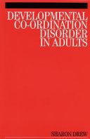 Developmental Co Ordination Disorder in Adults