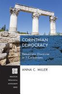 Corinthian Democracy: Democratic Discourse in 1 Corinthians