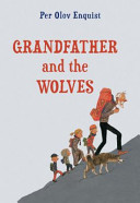 Grandfather   the Wolves