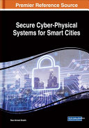 Secure Cyber Physical Systems For Smart Cities Google Books